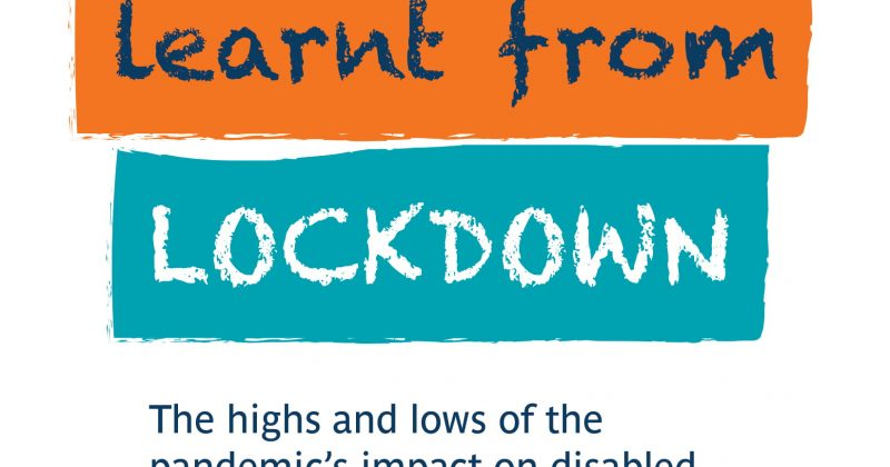 Lessons Learned Through Lockdown – Council for Disabled Children